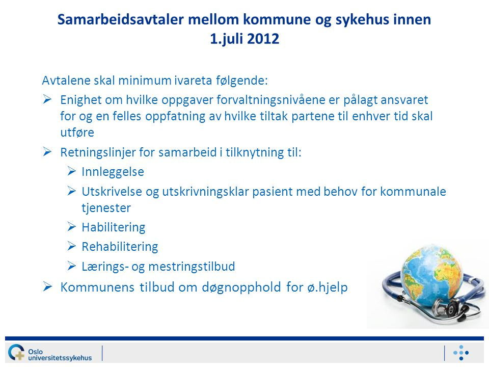 Samarbeidsavtaler mellom kommune og sykehus innen 1.juli 2012