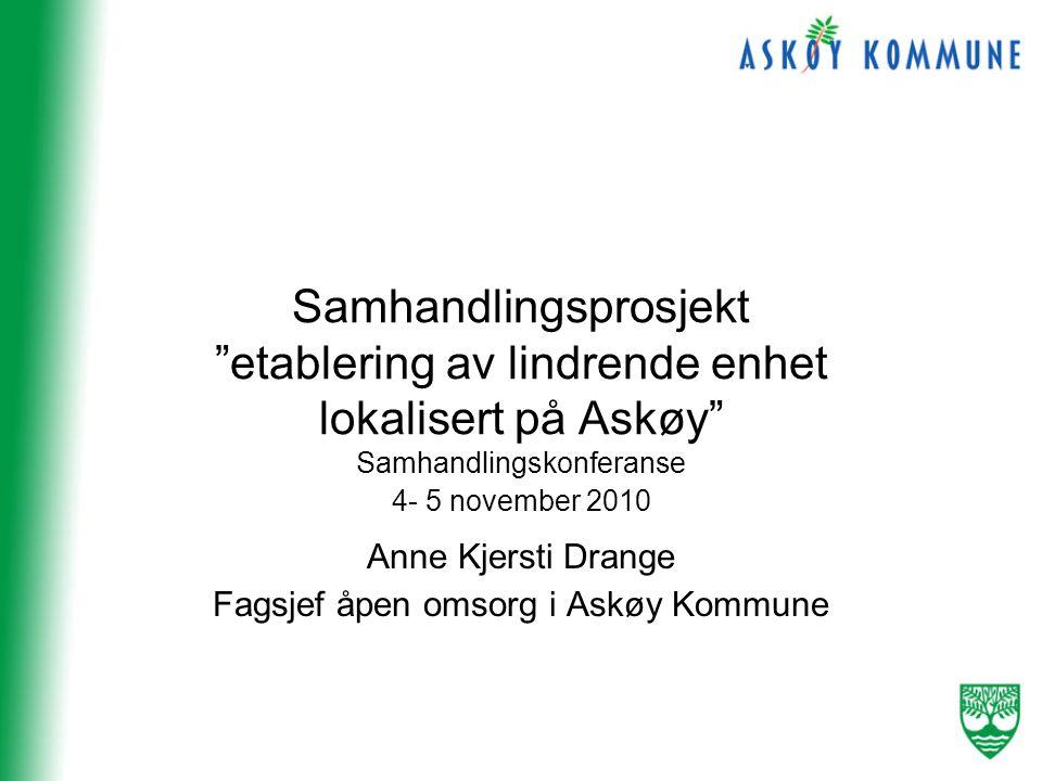 Samhandlingsprosjekt etablering av lindrende enhet lokalisert på Askøy
