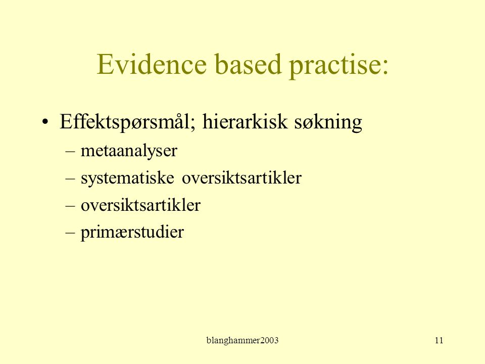 Evidence based practise: