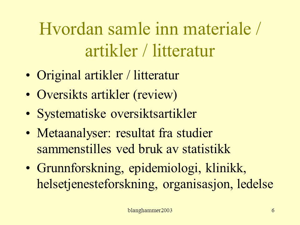 Hvordan samle inn materiale / artikler / litteratur