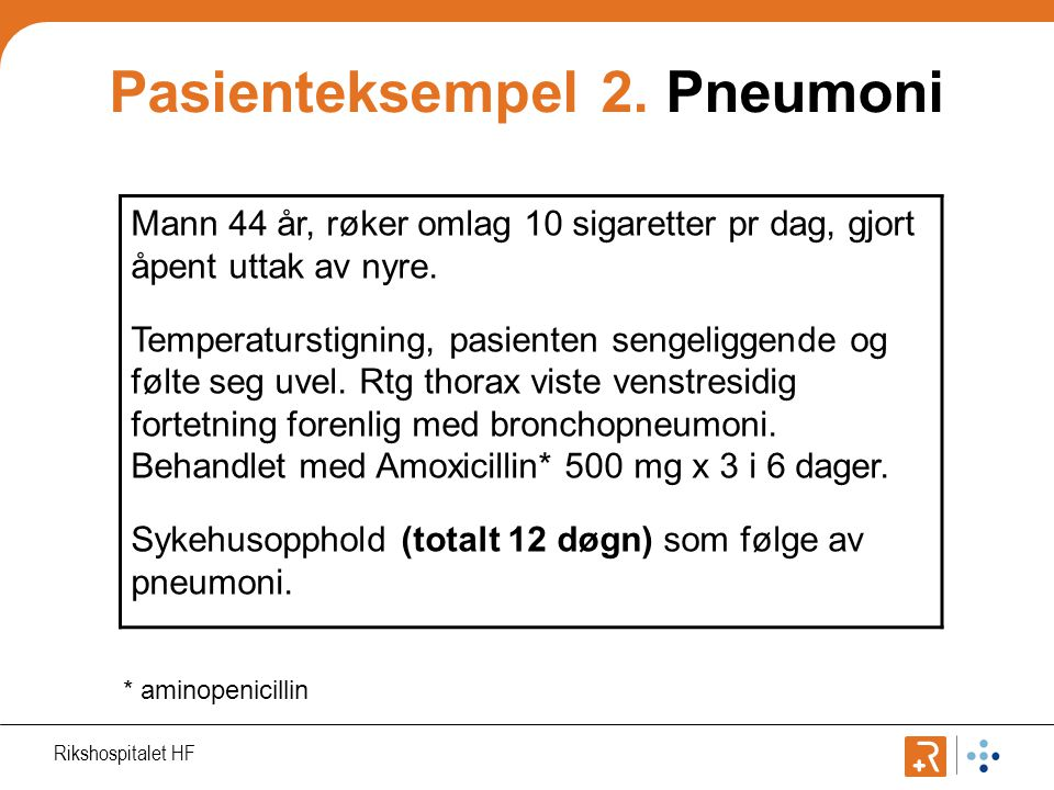 Pasienteksempel 2. Pneumoni