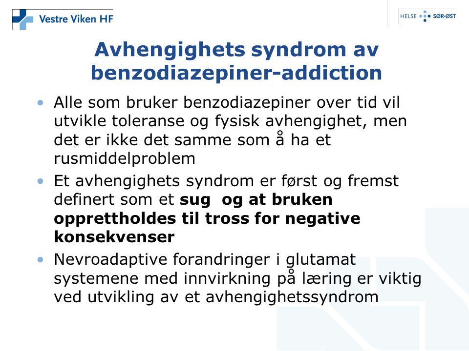 Avhengighets syndrom av benzodiazepiner-addiction