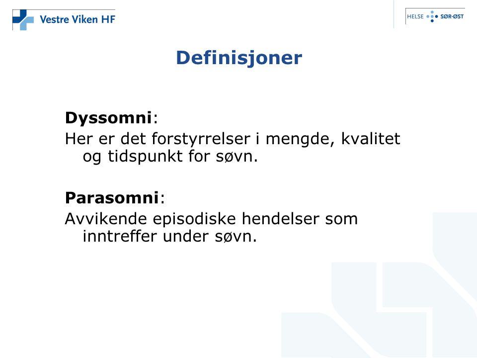 Definisjoner Dyssomni: