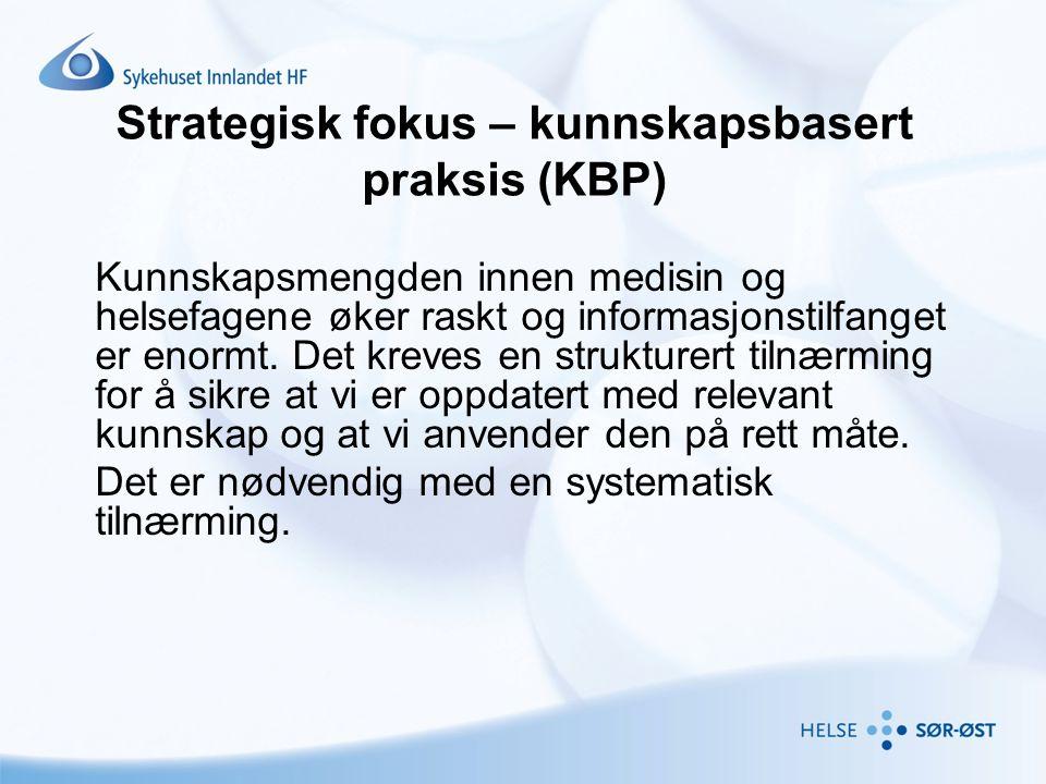 Strategisk fokus – kunnskapsbasert praksis (KBP)