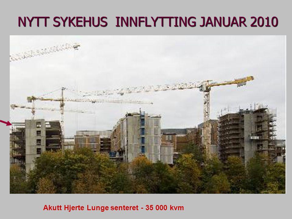 NYTT SYKEHUS INNFLYTTING JANUAR 2010