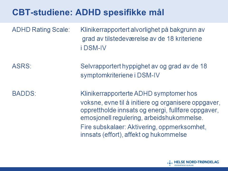 CBT-studiene: ADHD spesifikke mål