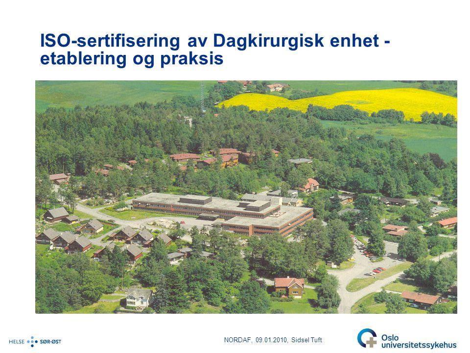 ISO-sertifisering av Dagkirurgisk enhet - etablering og praksis