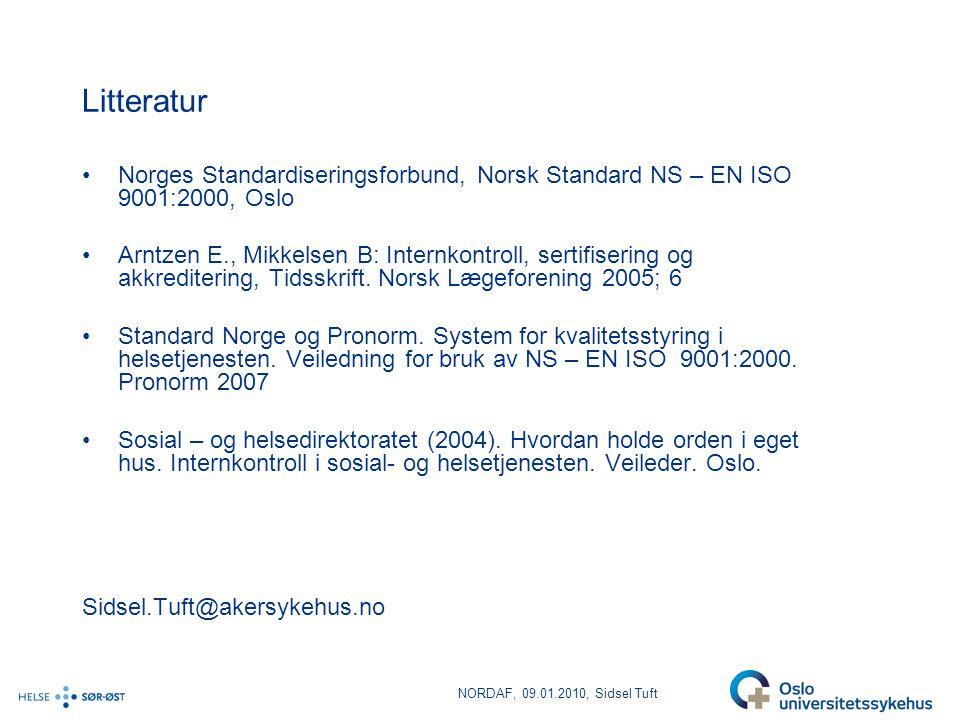 Litteratur Norges Standardiseringsforbund, Norsk Standard NS – EN ISO 9001:2000, Oslo.