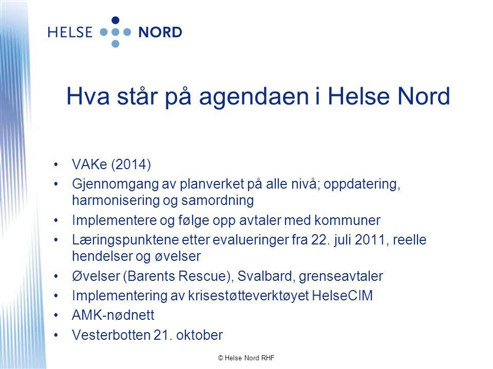 Hva står på agendaen i Helse Nord