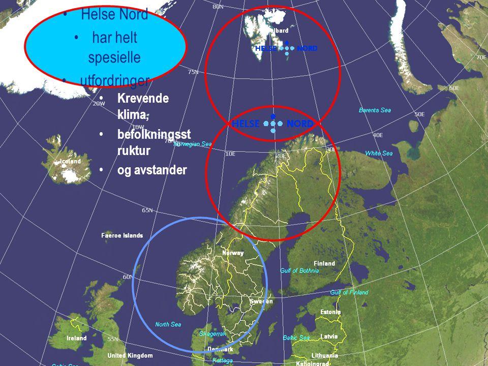 Helse Nord har helt spesielle utfordringer Krevende klima,