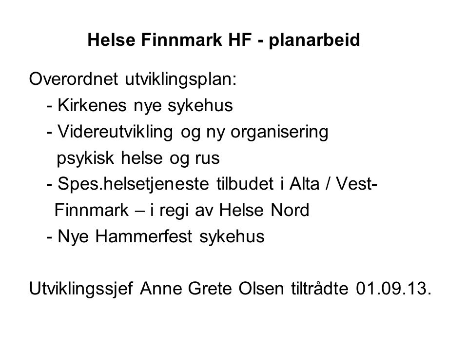 Helse Finnmark HF - planarbeid