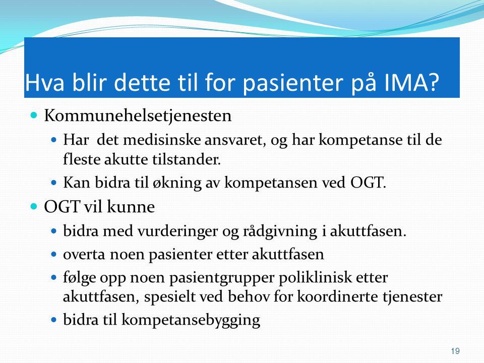 Hva blir dette til for pasienter på IMA