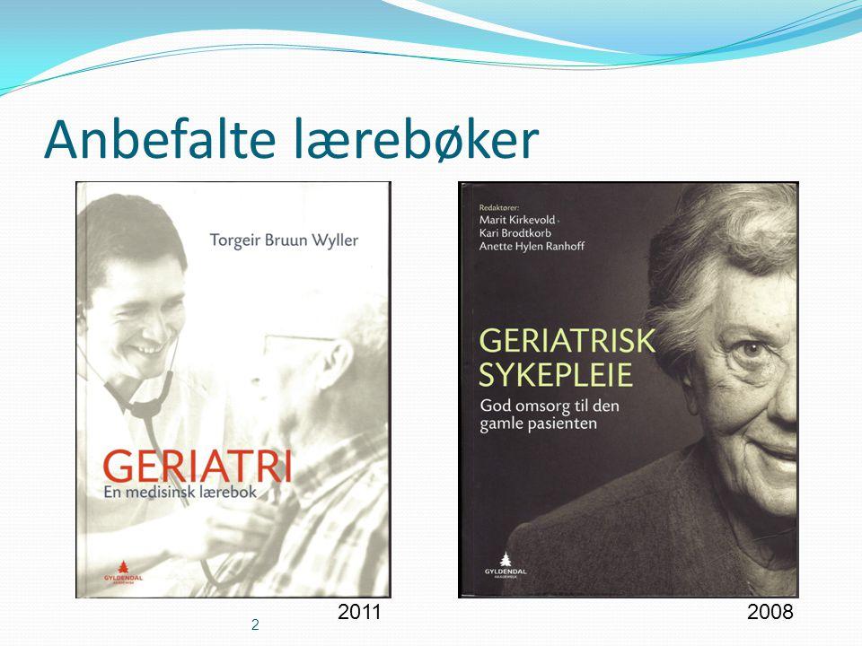 Anbefalte lærebøker 2011 2008 Fagdag geriatri 02.05.03. 04.04.2017