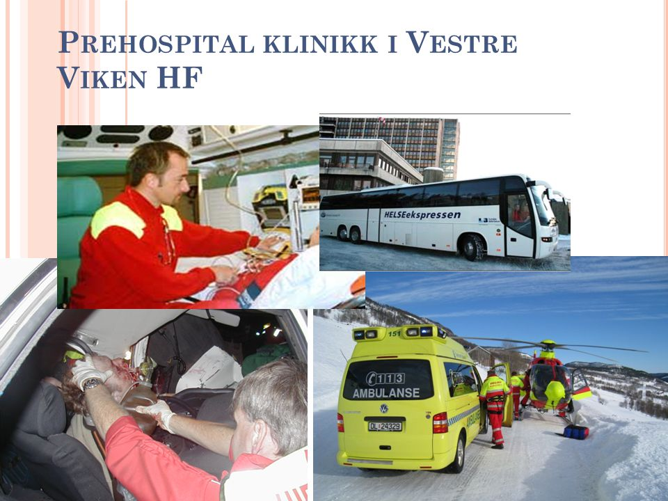 Prehospital klinikk i Vestre Viken HF