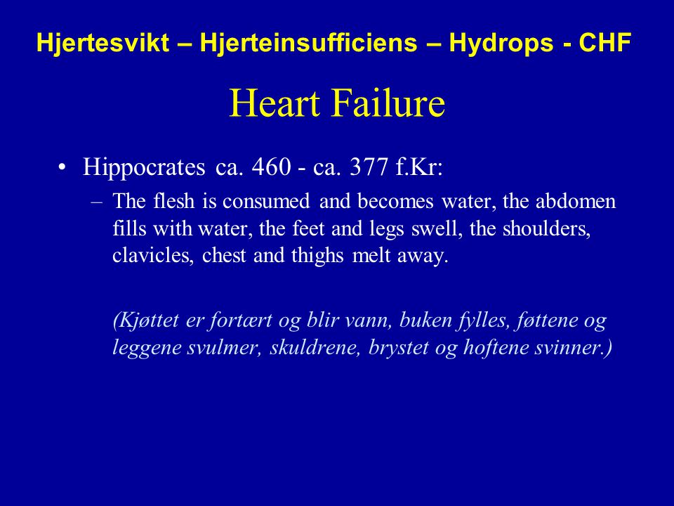 Hjertesvikt – Hjerteinsufficiens – Hydrops - CHF