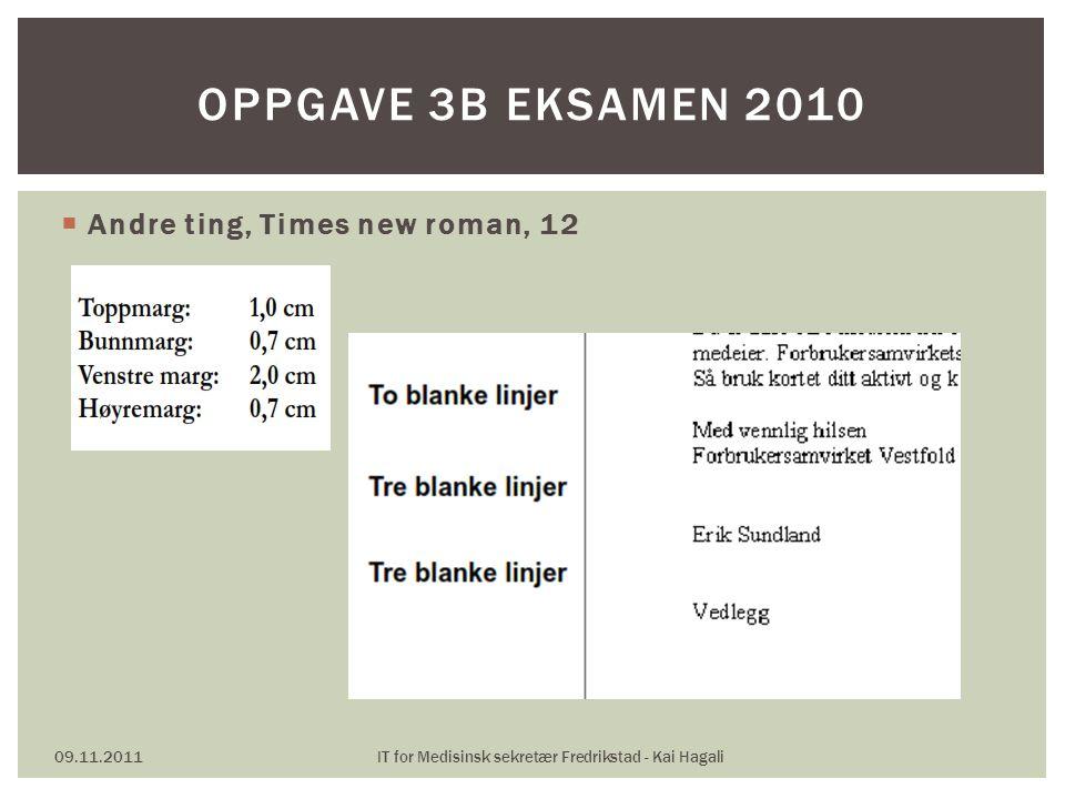 IT for Medisinsk sekretær Fredrikstad - Kai Hagali