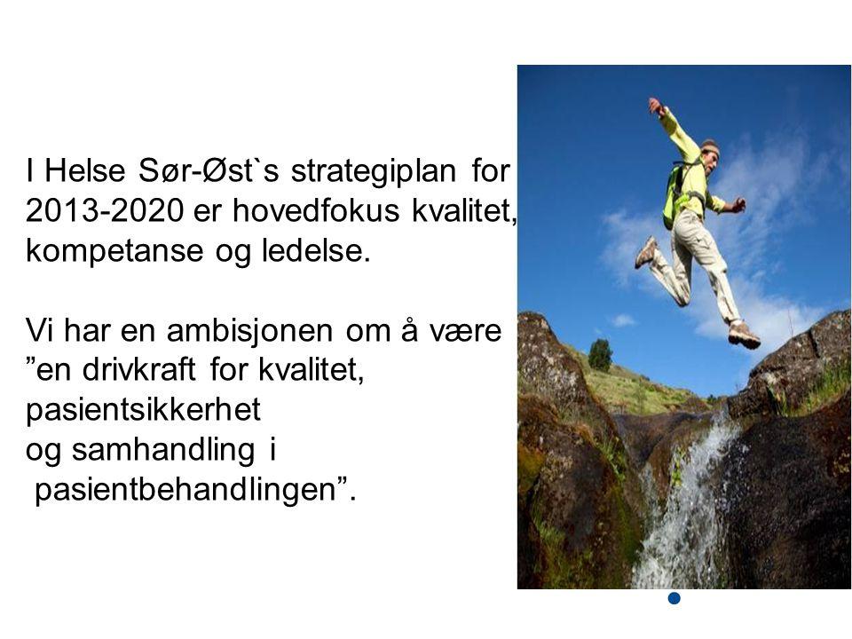I Helse Sør-Øst`s strategiplan for
