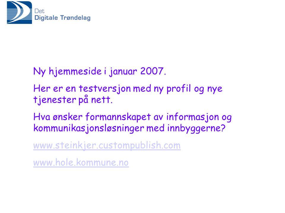 Ny hjemmeside i januar 2007. Her er en testversjon med ny profil og nye tjenester på nett.