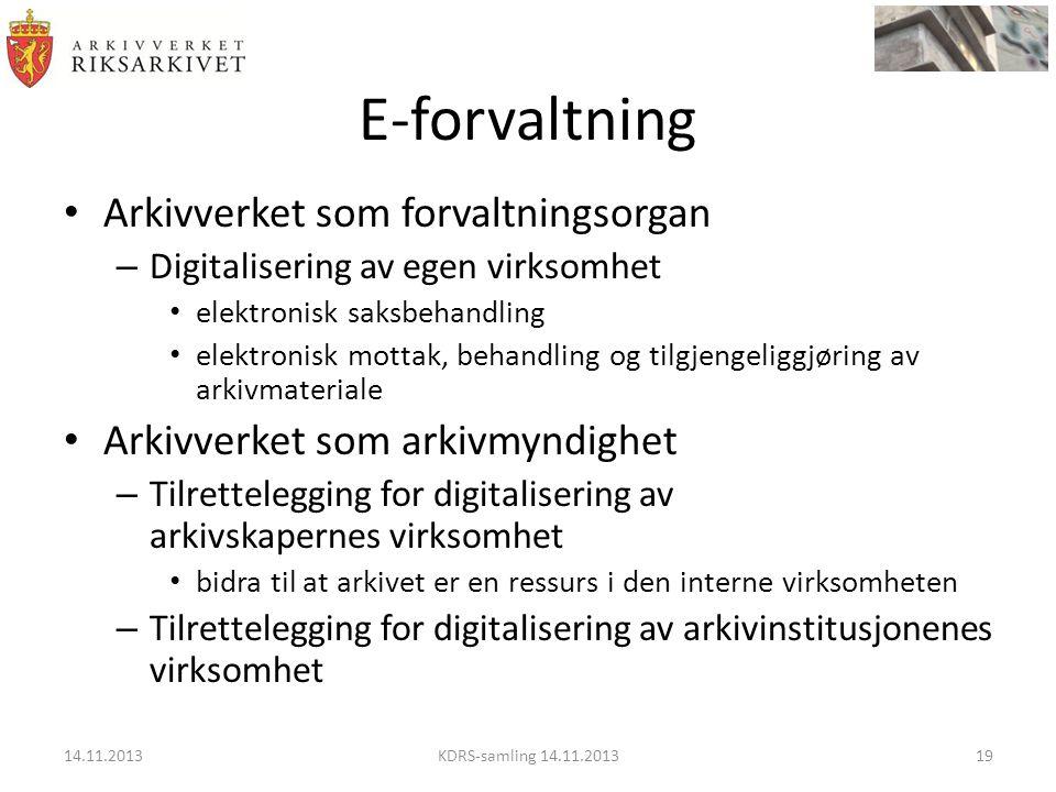 E-forvaltning Arkivverket som forvaltningsorgan