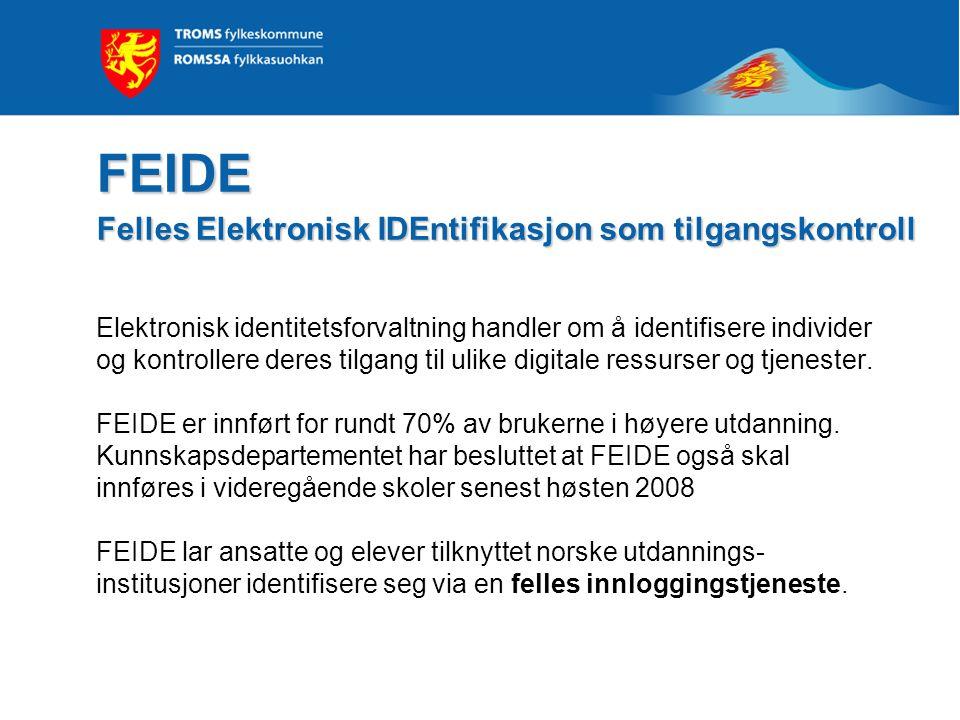 FEIDE Felles Elektronisk IDEntifikasjon som tilgangskontroll