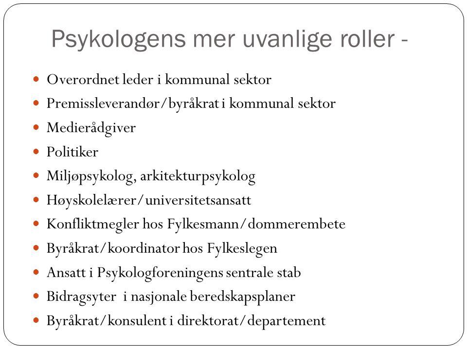 Psykologens mer uvanlige roller -