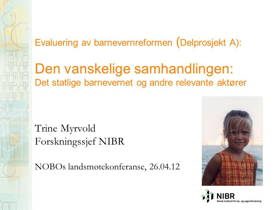 Trine Myrvold Forskningssjef NIBR NOBOs landsmøtekonferanse, 26.04.12