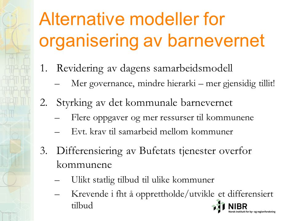 Alternative modeller for organisering av barnevernet