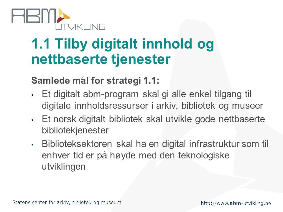1.1 Tilby digitalt innhold og nettbaserte tjenester