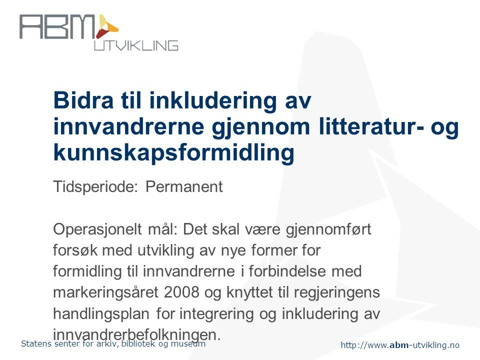 Bidra til inkludering av innvandrerne gjennom litteratur- og kunnskapsformidling