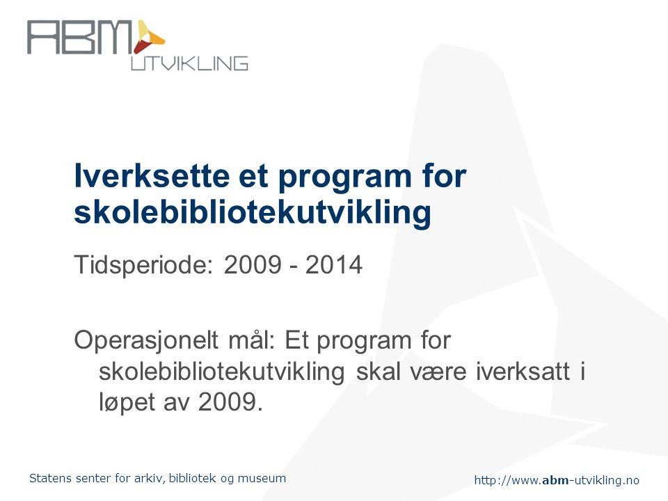 Iverksette et program for skolebibliotekutvikling