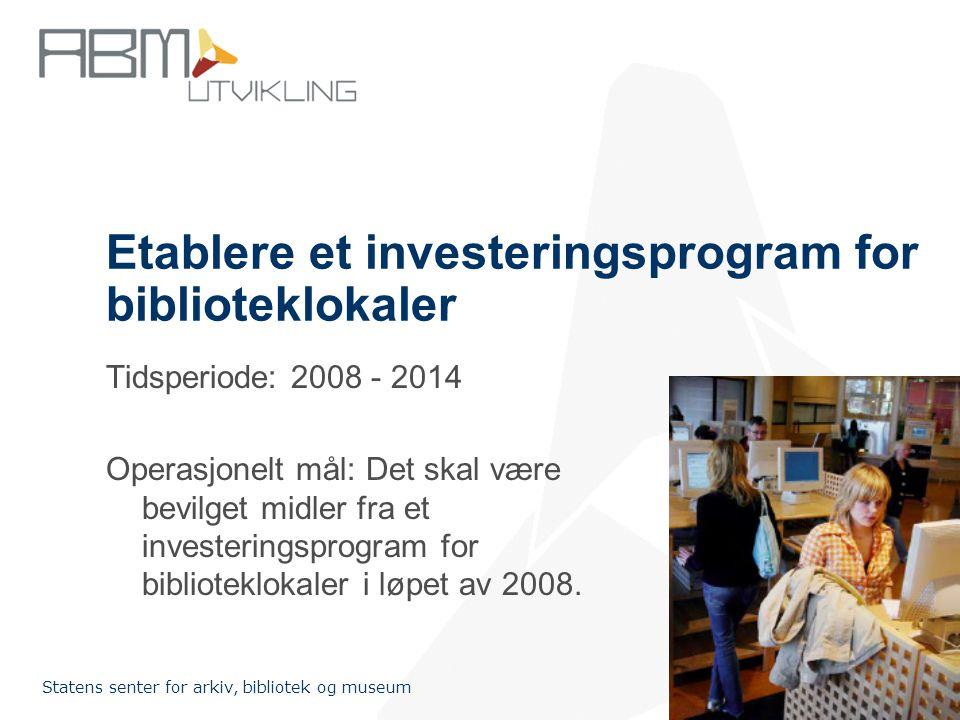 Etablere et investeringsprogram for biblioteklokaler
