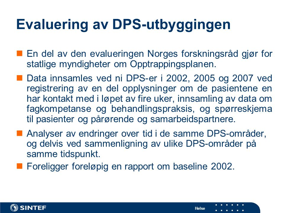 Evaluering av DPS-utbyggingen