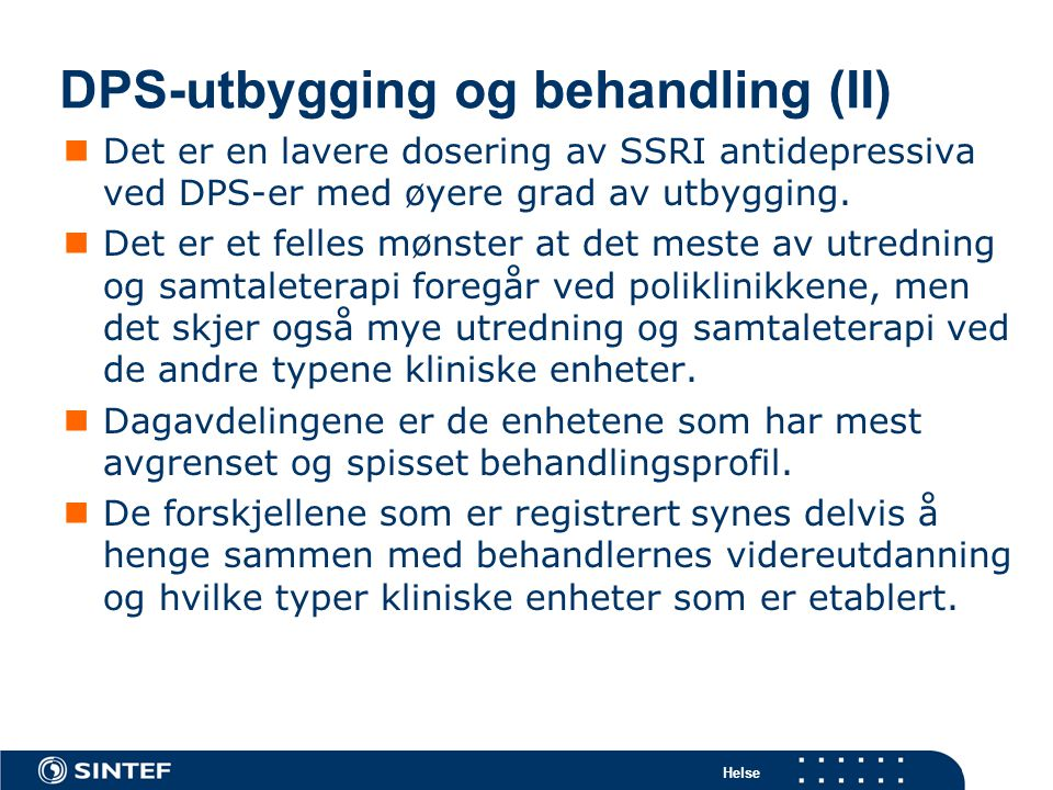 DPS-utbygging og behandling (II)