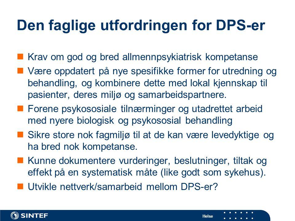Den faglige utfordringen for DPS-er