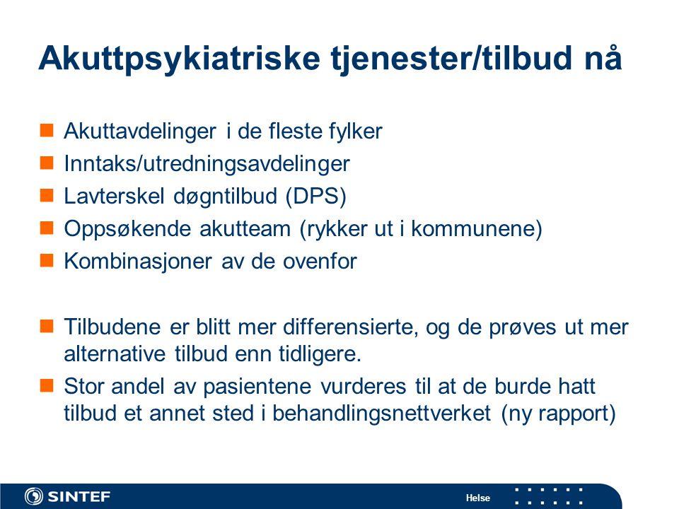 Akuttpsykiatriske tjenester/tilbud nå
