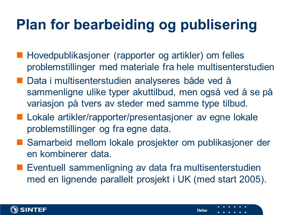 Plan for bearbeiding og publisering