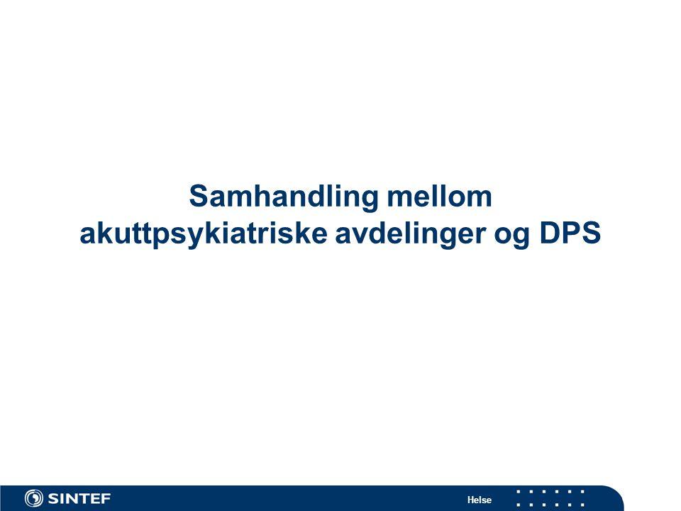 Samhandling mellom akuttpsykiatriske avdelinger og DPS