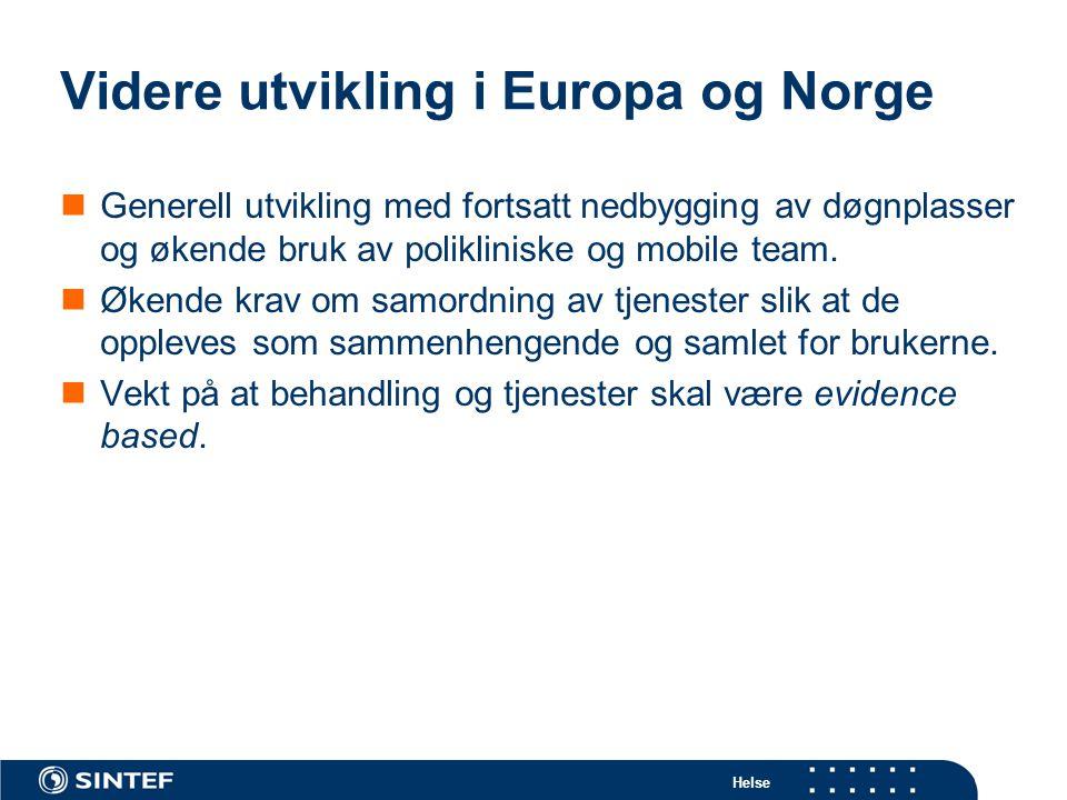 Videre utvikling i Europa og Norge