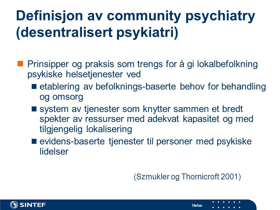 Definisjon av community psychiatry (desentralisert psykiatri)