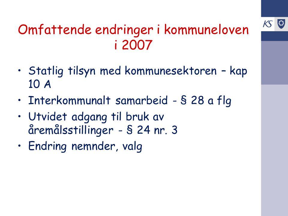 Omfattende endringer i kommuneloven i 2007