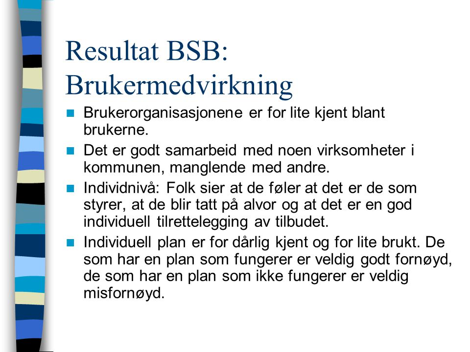 Resultat BSB: Brukermedvirkning