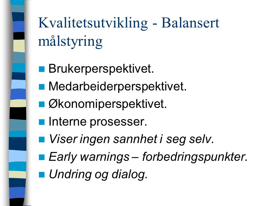 Kvalitetsutvikling - Balansert målstyring