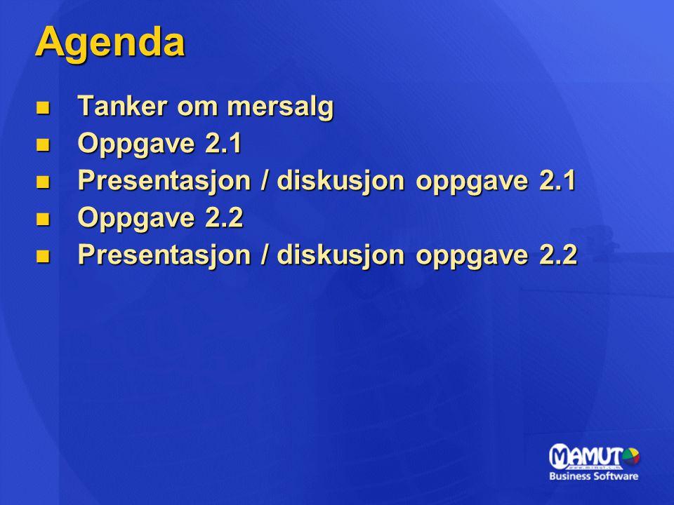 Agenda Tanker om mersalg Oppgave 2.1