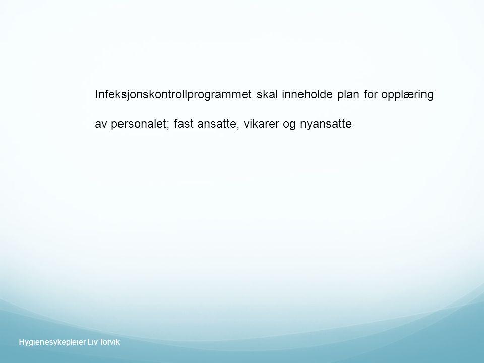 Infeksjonskontrollprogrammet skal inneholde plan for opplæring