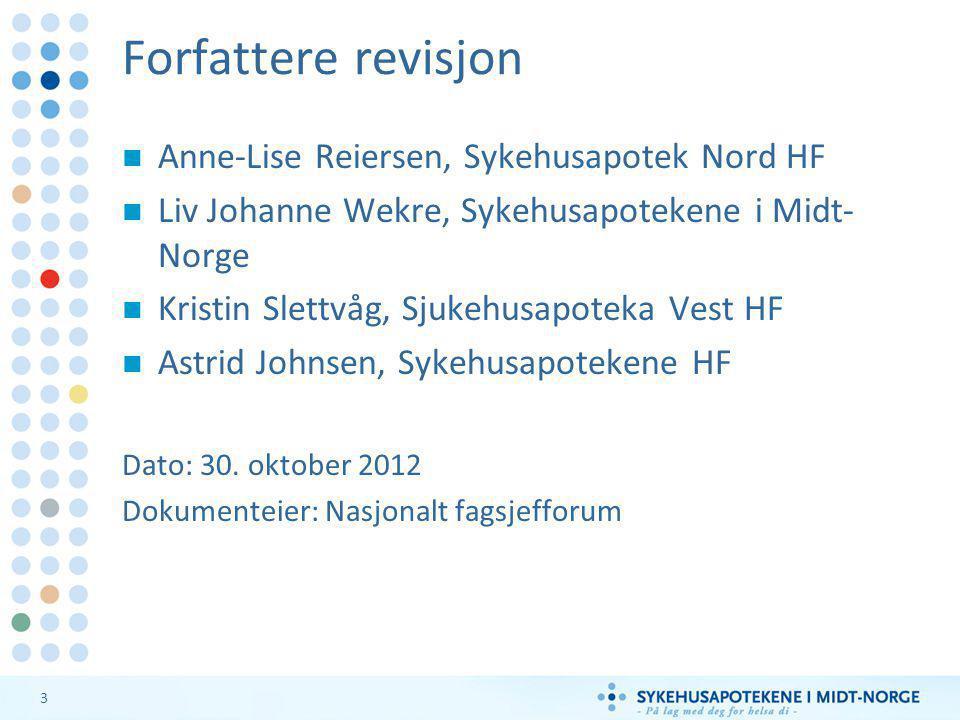 Forfattere revisjon Anne-Lise Reiersen, Sykehusapotek Nord HF