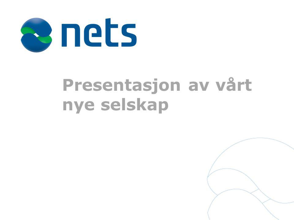 Presentasjon av vårt nye selskap