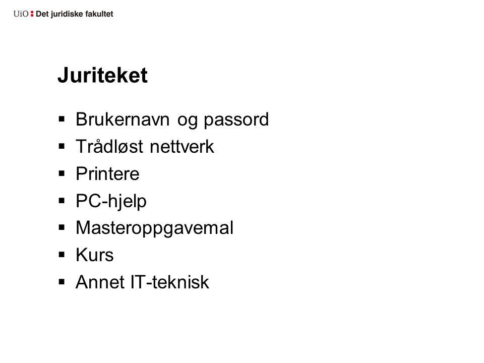 Juriteket Brukernavn og passord Trådløst nettverk Printere PC-hjelp