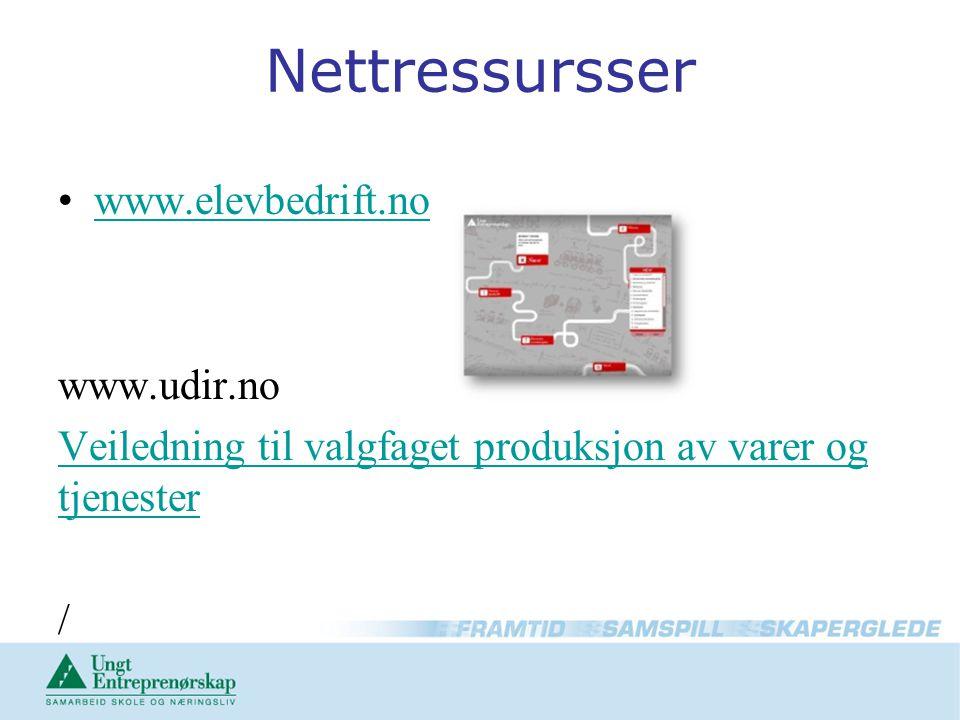 Nettressursser www.elevbedrift.no www.udir.no