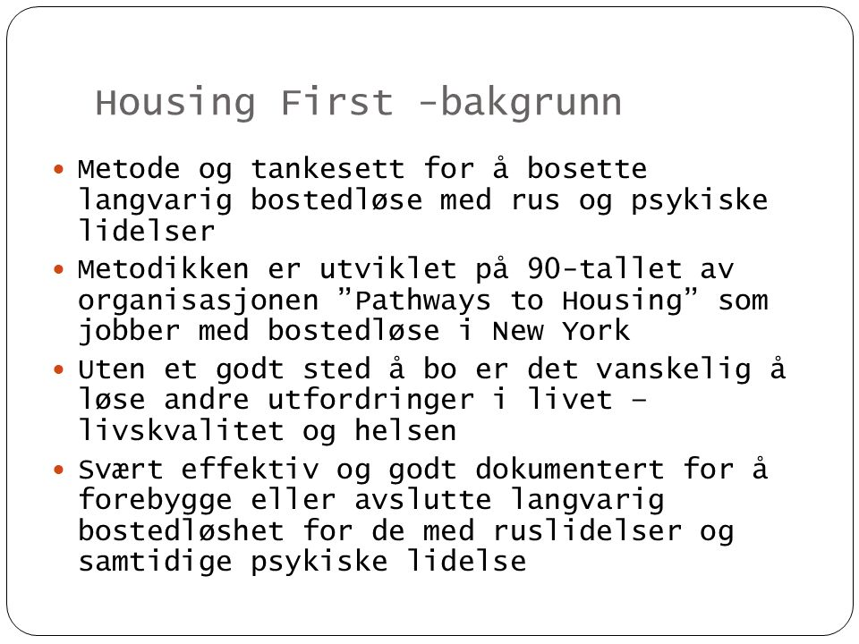 Housing First -bakgrunn