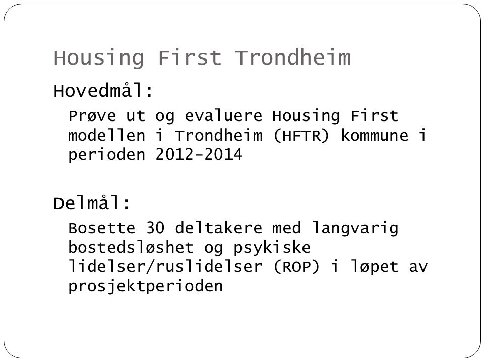Housing First Trondheim